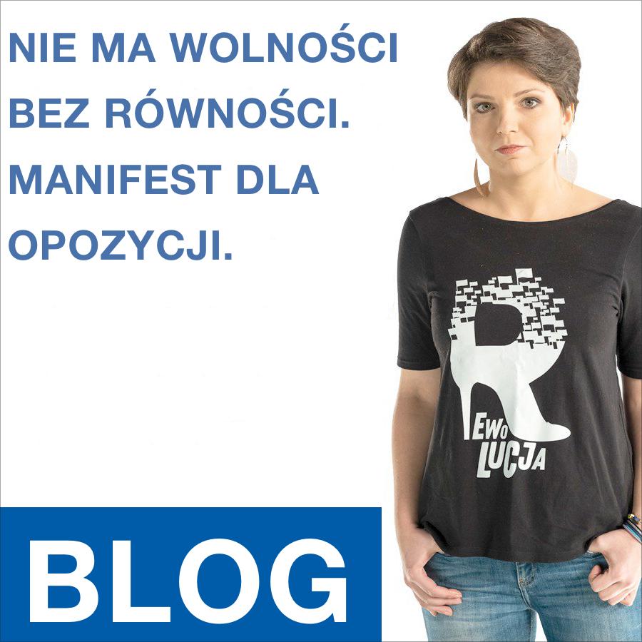 Nie ma wolności bez równości. Manifest dla opozycji. | Monika Rosa