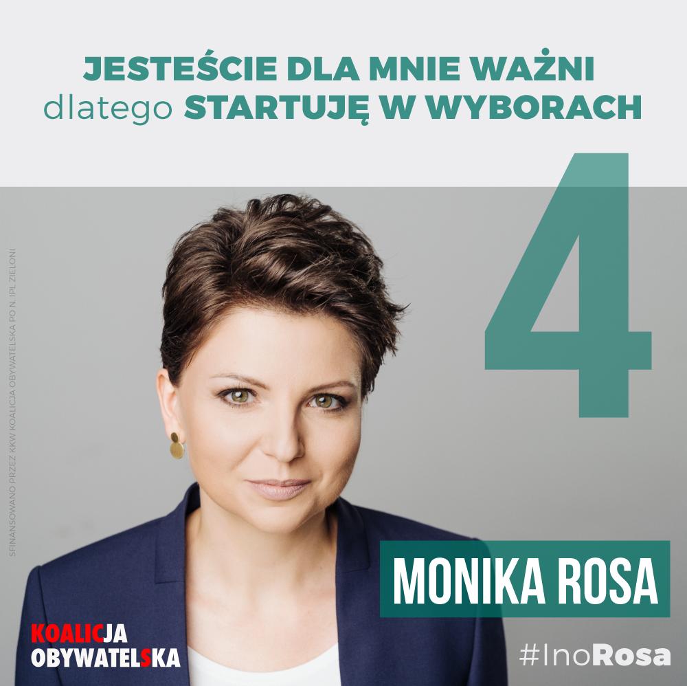 Jesteście dla mnie ważni, dlatego startuję w wyborach | Monika Rosa