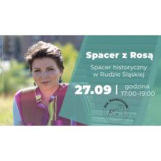 Spacer z Rosą – spacer historyczny w Rudzie Śląskiej