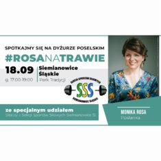 #RosaNaTrawie w Siemianowicach Śląskich (18.09) – dyżur poselski