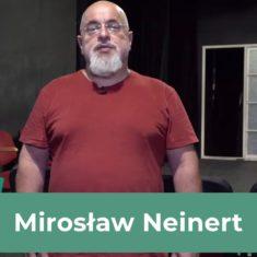 Wsparcie Mirosława Neinerta – dziękuję!