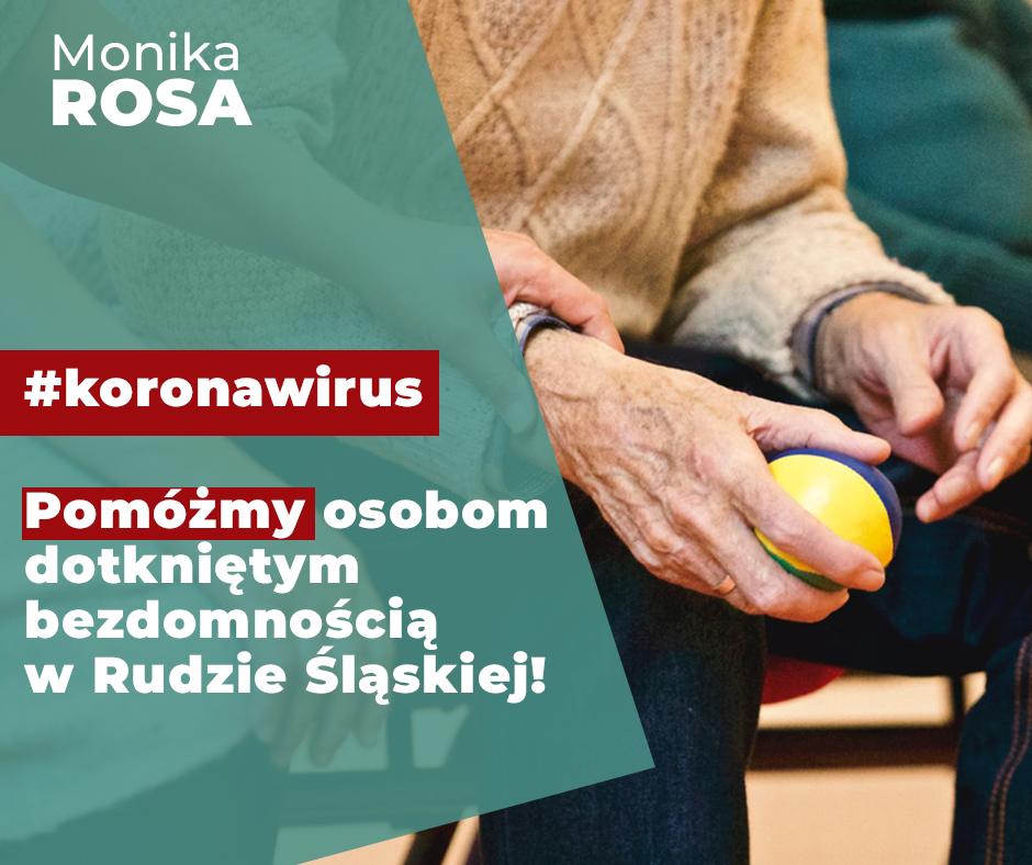 Pomóżmy osobom dotkniętym bezdomnością w Rudzie Śląskiej #koronawirus   Monika Rosa
