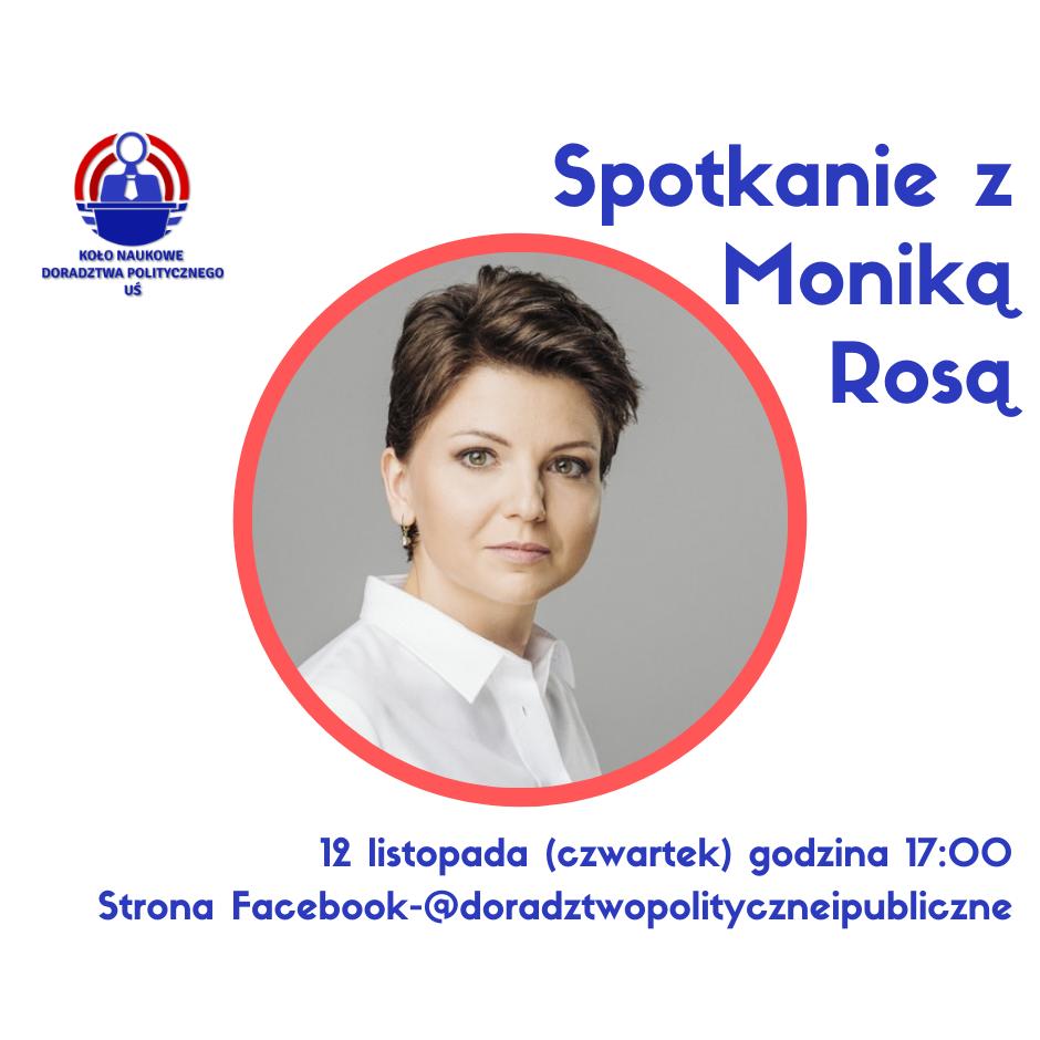 Spotkanie dla Koło Naukowe Doradztwa Politycznego UŚ   Monika Rosa