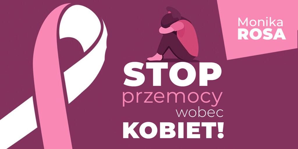 STOP przemocy wobec kobiet! | Monika Rosa