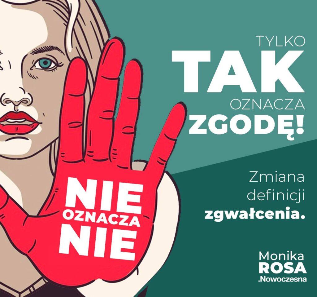 Tylko TAK oznacza zgodę. Zmiana definicji zgwałcenia | Monika Rosa