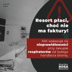 Resort płaci choć nie ma faktury. Sprawa respiratorów.
