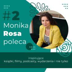 #2 Monika Rosa poleca