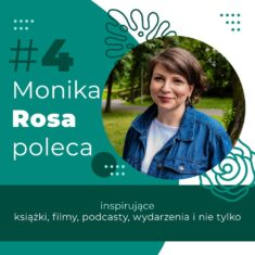 #4 Monika Rosa poleca