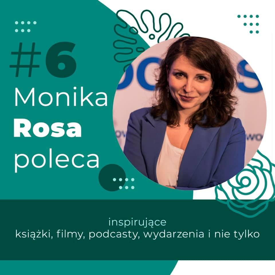 #6 Monika Rosa poleca