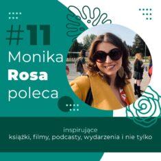 #11 Monika Rosa poleca