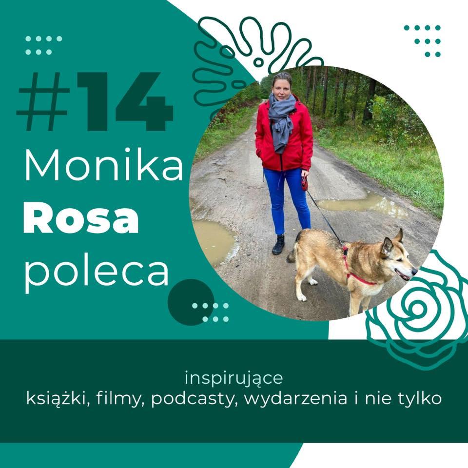Monika Rosa poleca